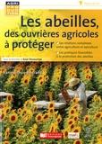 Axel Decourtye - Les abeilles, des ouvrières agricoles à protéger.
