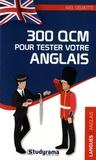 Axel Delmotte - 300 QCM pour tester votre anglais.