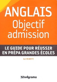 Axel Delmotte - Anglais : objectif admission.