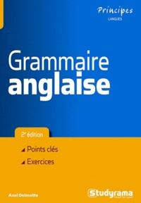 Axel Delmotte - Grammaire anglaise - Points clés - exercices.