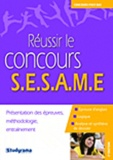 Axel Delmotte et Claudia de Oliveira Gomes - Réussir le concours Sésame.