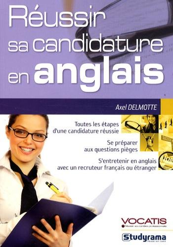 Axel Delmotte - Réussir sa candidature en anglais.