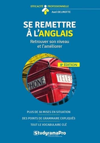 Axel Delmotte - Se remettre à l'anglais.