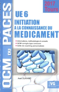 Axel Durand - UE 6 Initiation à la connaissance du médicament - Tours.