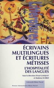 Axel Gasquet et Modesta Suarez - Ecrivains multilingues et écritures métisses - L'hospitalité des langues.