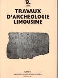 Axel Ghestem et Michel Botineau - Travaux d'archéologie limousine - Tome 15.