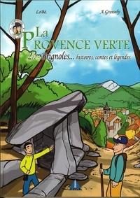 Axel Graisely et  Lobé - Brignoles - Tome 2, La Provence Verte.