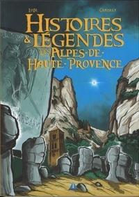 Axel Graisely et  Lobé - Histoires et légendes des Alpes-de-Haute-Provence.