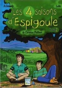 Axel Graisely et  Lobé - Les 4 saisons d'Espigoule - Tome 2.