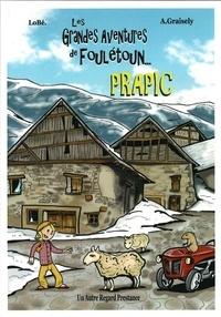 Axel Graisely - Les grandes aventures de Foulétoun - Prapic.