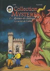 Axel Graisely et  Lobé - Rennes le Château - Le secret de l'abbé.