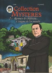 Axel Graisely et  Lobé - Rennes le Château - Tome 2, L'énigme de l'or maudit.