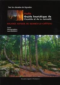 Axel Graisely - Sur les chemins des légendes, balades autour de Rennes-le-Château.