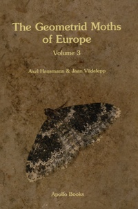 Axel Hausmann et Jaan Viidalepp - The Geometrid Moths of Europe - Volume 3.