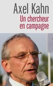 Axel Kahn - Un chercheur en campagne.