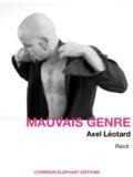 Axel Léotard - Mauvais Genre.