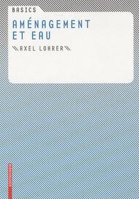 Axel Lohrer - Aménagement et eau.