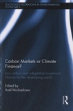 Axel Michaelowa - Carbon Markets or Climate Finance?.