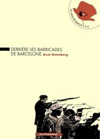 Axel Osterberg - Derrière les barricades de Barcelone.
