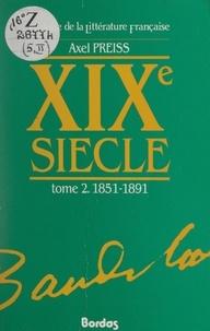 Axel Preiss et Ch. Baudelaire - XIXe siècle (2). 1851-1891.