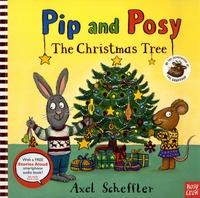 Axel Scheffler - Pip and Posy  : The Christmas Tree.