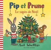 Axel Scheffler - Pip et Prune  : Le sapin de Noël.