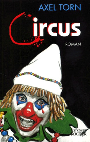 https://products-images.di-static.com/image/axel-torn-circus/9782268035796-475x500-1.jpg