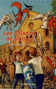 Axel Vachon - Les Paladins de Mongré.