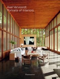 Axel Vervoordt et Michael James Gardner - Axel Vervoordt: Portraits of Interiors.