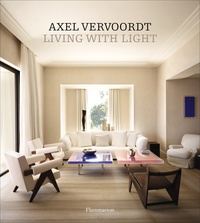 Axel Vervoordt - Langue anglaise  : Living with light.