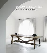 Axel Vervoordt et Michael Gardner - Maisons de lumière.