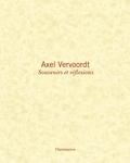 Axel Vervoordt - Souvenirs et réflexions.