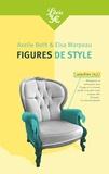 Axelle Beth et Elsa Marpeau - Figures de style.