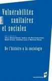 Axelle Brodiez-Dolino et Isabelle von Bueltzingsloewen - Vulnérabilités sanitaires et sociales - De l'histoire à la sociologie.
