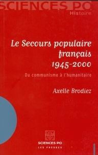 Le Secours populaire français 1945-2000 - Du communisme à lhumanitaire.pdf