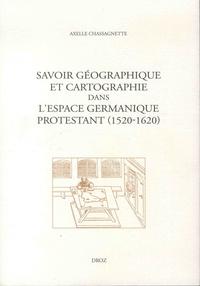 Savoir géographique et cartographie dans lespace germanique protestant (1520-1620).pdf