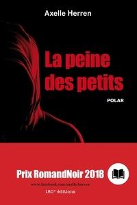 Axelle Herren - La peine des petits - Polar.