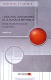 Axelle Louis - L'évolution contemporaine de la notion de brevetabilité - Etude en droit français et européen.