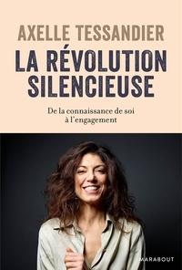Téléchargez des ebooks gratuits pour Kindle Fire La révolution silencieuse  - De la connaissance de soi à l'engagement in French 9782501149426 par Axelle Tessandier