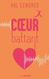Axl Cendres - Coeur battant.