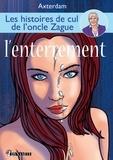 Axterdam - Les Histoires de l'oncle Zague - tome 3.
