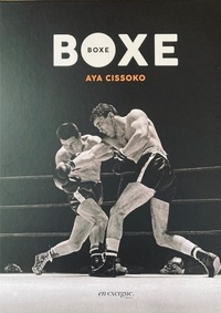 Aya Cissoko - Boxe - Avec 1 nouvelle inédite de Aya Cisssoko et 10 photos originales. 1 DVD