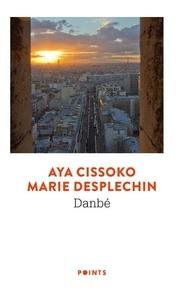 Aya Cissoko et Marie Desplechin - Danbé.
