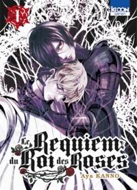 Aya Kanno - Le Requiem du Roi des Roses Tome 1 : .