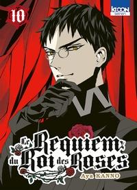 Aya Kanno - Le Requiem du Roi des Roses Tome 10 : .