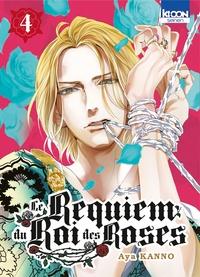 Aya Kanno - Le Requiem du Roi des Roses Tome 4 : .