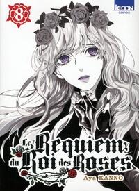 Aya Kanno - Le Requiem du Roi des Roses Tome 8 : .