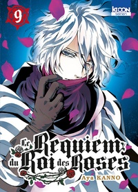 Aya Kanno - Le Requiem du Roi des Roses Tome 9 : .