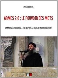 Armes 2.0 : le pouvoir des mots - Comment lEtat islamique a-t-il remporté la guerre de la communication ?.pdf