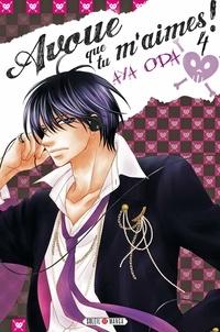 Aya Oda - Avoue que tu m'aimes ! T04.